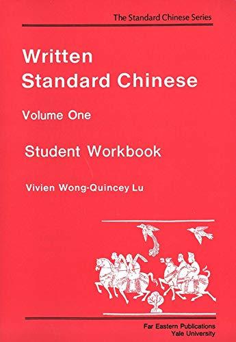 9780887101335: Written Standard Chinese, Volume One: Student Workbook: Student Workbook v. 1 (Far Eastern Publications Series)