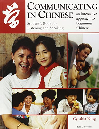 9780887101755: Communicating in Chinese: Listening and Speaking: Student's Book for Listening and Speaking: Students Book Listening and Speaking (Far Eastern Publications Series)