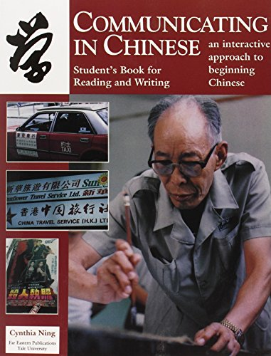 9780887101786: Communicating in Chinese: Reading and Writing: Student's Book for Reading and Writing (Far Eastern Publications Series)