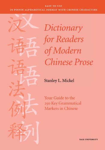 9780887101939: Dictionary for Readers of Modern Chinese Prose: Your Guide to the 250 Key Grammatical Markers in Chinese (Far Eastern Publications Series)