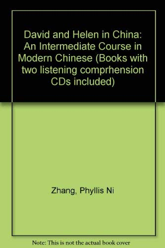 9780887102011: David and Helen in China: An Intermediate Course in Modern Chinese (Books with two listening comprhension CDs included)