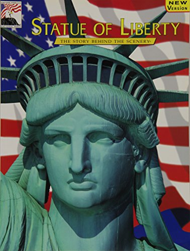 9780887140235: Statue of Liberty: The Story Behind the Scenery