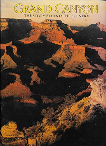 9780887140280: Grand Canyon: The Story Behind the Scenery