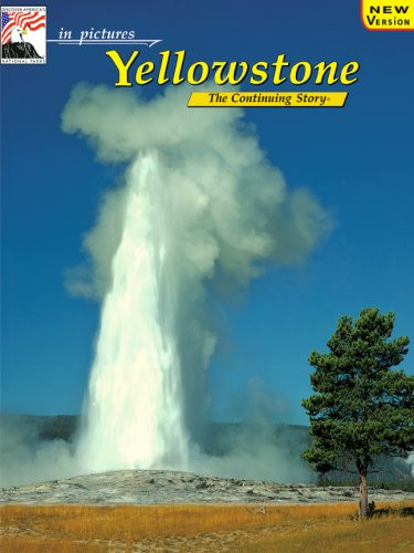 9780887140471: Yellowstone (In pictures-- the continuing story)