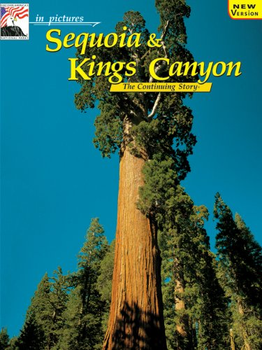 9780887140495: in pictures Sequoia-Kings Canyon: The Continuing Story