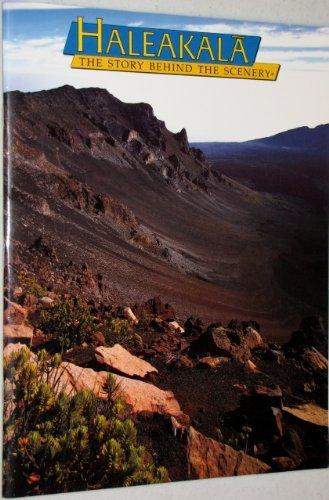 9780887140525: Haleakala: The Story Behind the Scenery
