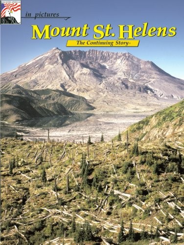 9780887140556: Mount St. Helens: The Continuing Story (in pictures)
