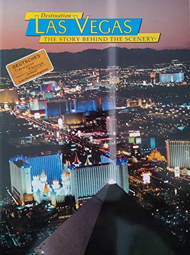 9780887140945: Destination Las Vegas: The Story Behind the Scenery