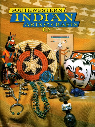Southwestern Indian Arts and Crafts: Bahti, Tom