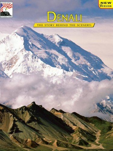 9780887141089: Denali: The Story Behind the Scenery (English and German Edition)