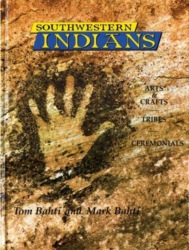 9780887141102: Southwestern Indians: Arts & Crafts - Tribes - Ceremonials