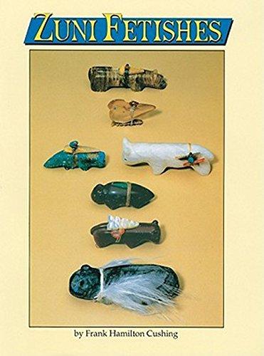 Zuni Fetishes: Frank Hamilton Cushing