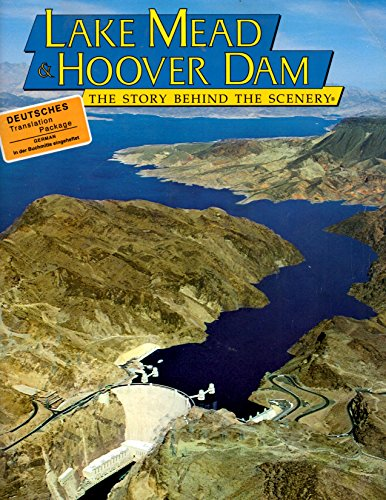 9780887147340: Lake Mead & Hoover Dam: The Story Behind the Scenery (German Edition)