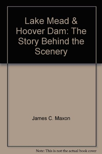 9780887147807: Lake Mead & Hoover Dam: The Story Behind the Scenery (Chinese Edition)