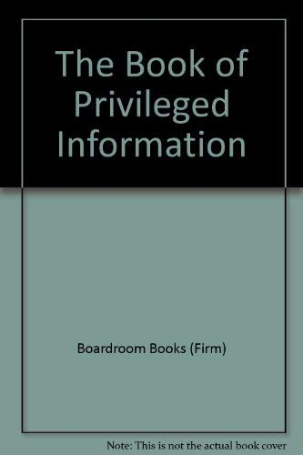 The Book of Privileged Information: Boardroom Books (Firm)