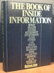 9780887230318: The Book of inside information: Money, health, success, retirement, investments, taxes, fitness, car, travel, education, marriage, home, collecting, shopping