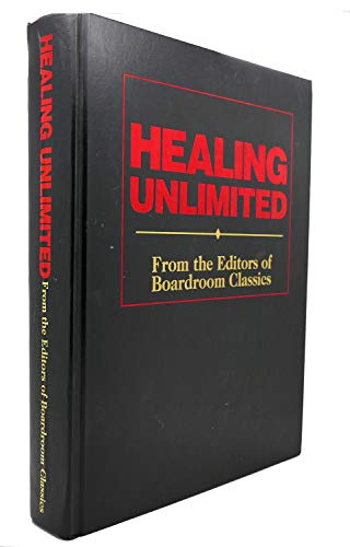 9780887231032: Healing Unlimited (From the Editors of Boardroom Classics)
