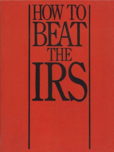 9780887231278: How to beat the IRS: Insider tactics
