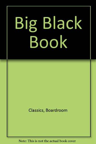 Big Black Book: Boardroom Classics