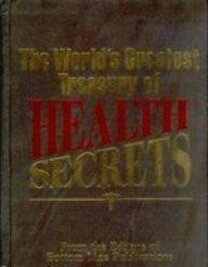 9780887232435: The World's Greatest Treasury of Health Secrets