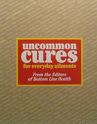 9780887232473: Uncommon Cures for Everyday Ailments