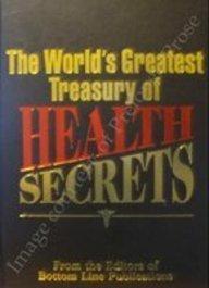 9780887232558: The World's Greatest Treasury of Health Secrets