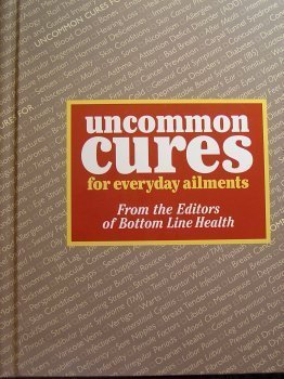 9780887232602: Uncommon cures for everyday ailments