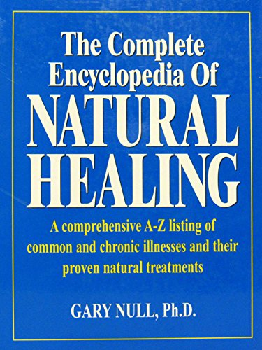 9780887232626: The Complete Encyclopedia of Natural Healing