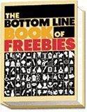 9780887232732: The Bottom Line Book of Freebies