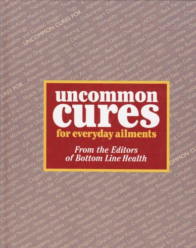 9780887232749: Uncommon cures for everyday ailments