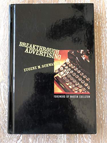 9780887232985: Breakthrough Advertising