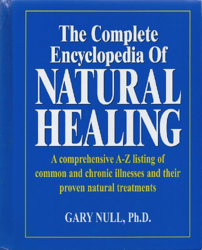 9780887233012: The Complete Encyclopedia of Natural Healing