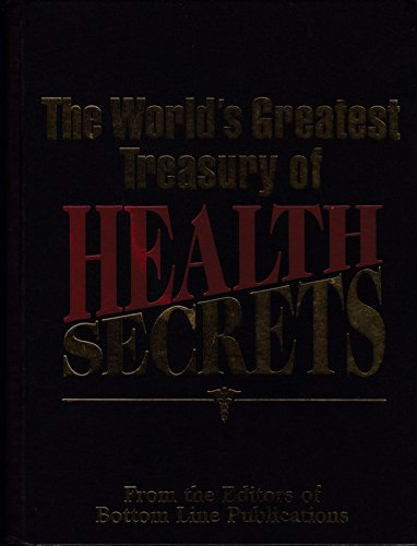 The World's Greatest Treasury of Health Secrets (Hardcover) (includes index): Editors of ...