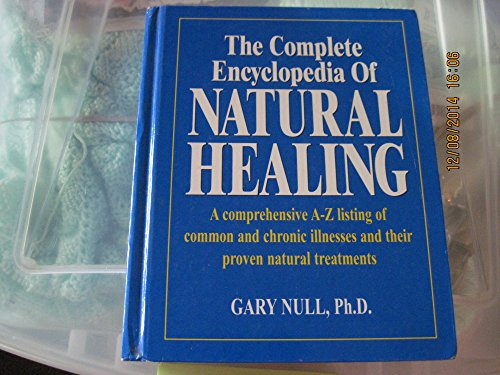 9780887233128: The Complete Encyclopedia of Natural Healing