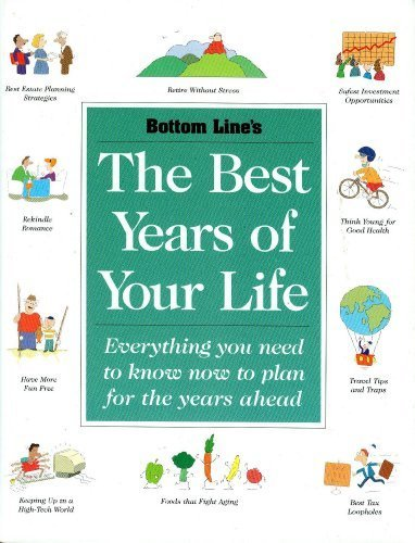 9780887233142: Bottom Line's the Best Years of Your Life, 2004!