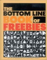 9780887233227: The Bottom Line Book of Freebies