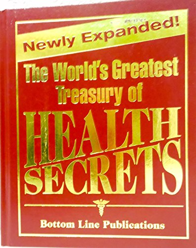 World's Greatest Treasury of Health Secrets, The - Newly Expanded