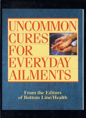 9780887234361: Uncommon Cures for Everyday Ailments