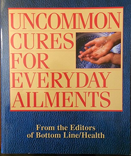 9780887234750: Uncommon Cures for Everyday Ailments