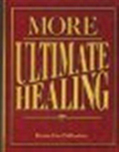 More Ultimate Healing