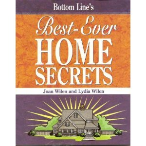 Bottom Line's Best-ever Home Secrets: Joan; Wilen, Lydia