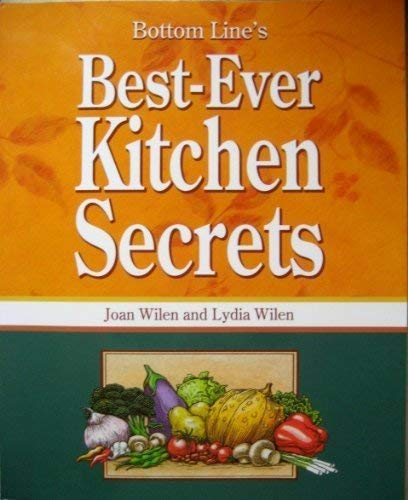 Bottom Line's Best-Ever Kitchen Secrets: Joan Wilen, Lydia