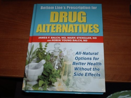 9780887235597: Bottom Line's Prescription for Drug Alternatives : All-Natural Options for Better Health Without the Side Effects