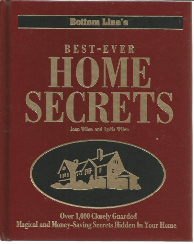 Bottom Line's Best-Ever Home Secrets: Joan Wilen and