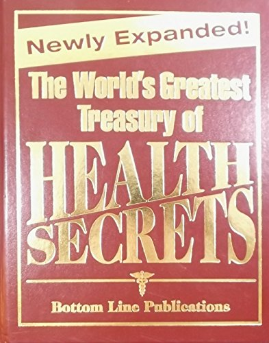Newly Expanded! The World's Greatest Treasury of: Bottom Line Publication