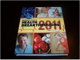 9780887235986: Bottom Line's Health Breakthroughs 2011 (Bottom Line's Health Breakthroughs, 2011)
