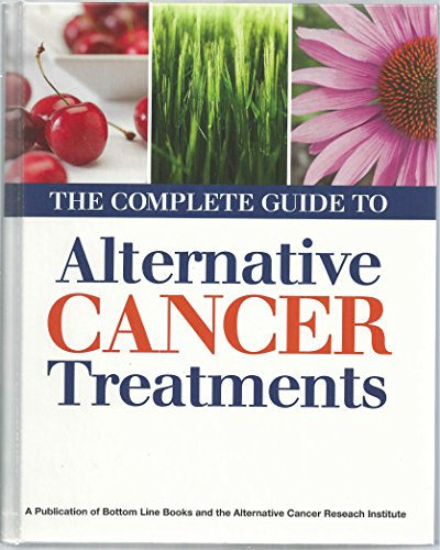 9780887236990: The Complete Guide to Alternative Cancer Treatments