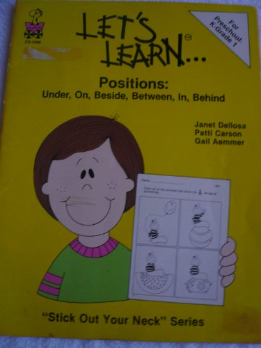LET'S LEARN. positions: Under, on, beside, between, in, behind (Stick out your neck series): ...