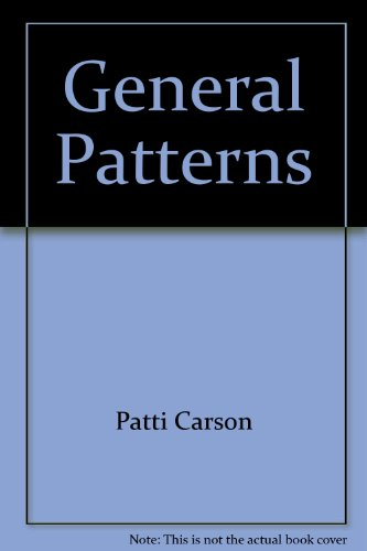 General Patterns: Patti Carson, Anamary
