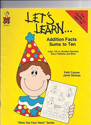 Addition Facts : Sums to Ten: Janet Dellosa; Patti